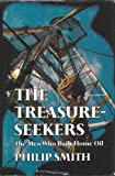 The treasure-seekers: The men who built Home Oil (0770516610) by Smith, Philip