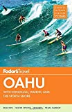 Fodors Oahu: with Honolulu, Waikiki & the North Shore (Full-color Travel Guide)
