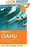 Fodor's Oahu: with Honolulu, Waikiki...