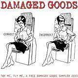 Try Me, Fly Me, a Free Damaged Goods Sampler 2013
