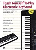 Teach Yourself to Play Electronic Keyboard