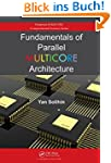 Fundamentals of Parallel Multicore Ar...
