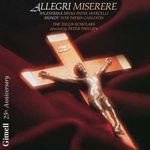 ALLEGRI. Miserere. Tallis Scholars
