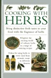 img - for Cooking With Herbs: Bring distinctive fresh takes to your food with the fragrance of herbs book / textbook / text book