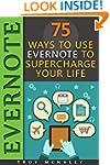 Evernote (75 Ways to Use Evernote to...