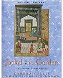 Jackal in the Garden: An Encounter With Bihzad