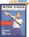 Wing-Chun Martial Arts: Principles &...