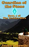 img - for Guardian of the Stone (The Verities Silex Book 1) book / textbook / text book