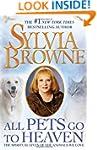 All Pets Go To Heaven: The Spiritual...