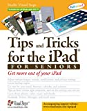 Tips and Tricks for the iPad for Seniors