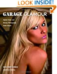 Garage Glamour: Digital Nude and Beau...