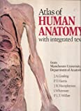 img - for Atlas of Human Anatomy with Integrated Text book / textbook / text book