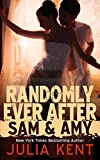 Randomly Ever After: Sam and Amy (Random Series #5)