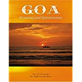 GOA - A Journey and Reminiscenceby Dr Tilak Ranjan Bera