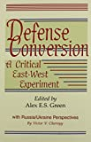 img - for Defense Conversion: A Critical East-West Experiment (Studies in Geophysical Optics and Remote Sensing) book / textbook / text book