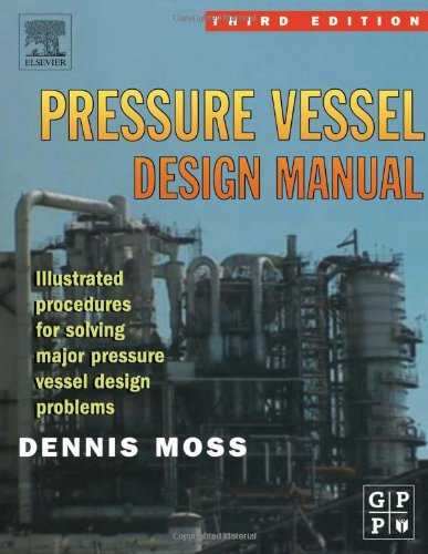Pressure Vessel Design Manual, Third Edition