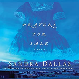 Prayers for Sale | [Sandra Dallas]