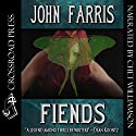 Fiends Audiobook by John Farris Narrated by Chet Williamson