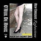 New Orleans Rapacious: Lucien Caye Private Eye Series, Book 1 Hörbuch von O'Neil De Noux Gesprochen von: Scott Galloway Smith