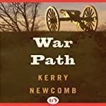 War Path | Kerry Newcomb
