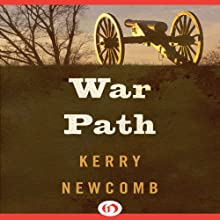 War Path (       UNABRIDGED) by Kerry Newcomb Narrated by Stephen Hoye