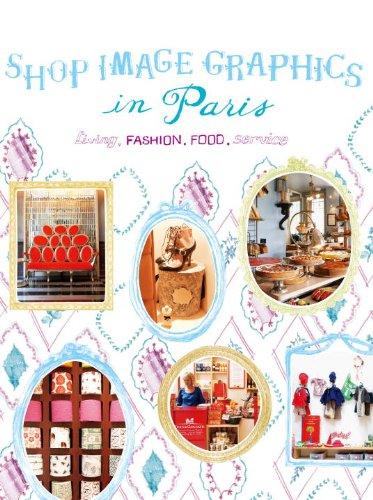 Shop Image Graphics in Paris: Living, Fashion, Food, Service