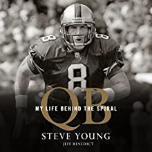 QB: My Life Behind the Spiral Audiobook by Steve Young Narrated by Steve Young, George Newbern