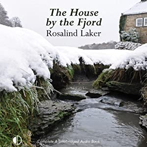The House by the Fjord | [Rosalind Laker]