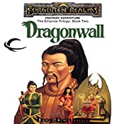 Dragonwall: Forgotten Realms: Empires Trilogy, Book 2 | Troy Denning