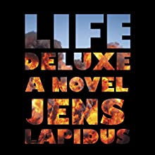 Life Deluxe: Stockholm Noir Trilogy, Book 3 (       UNABRIDGED) by Jens Lapidus, Astri von Arbin Ahlander(Translated by ) Narrated by Bruce Turk