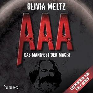 AAA - Das Manifest der Macht Hörbuch