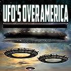 UFOs over America: The Alien Presence Revealed Radio/TV von O. H. Krill Gesprochen von: Razor Keeves, John Worton