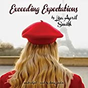 Exceeding Expectations: The Charlie Series, Book 1 | Lisa April Smith