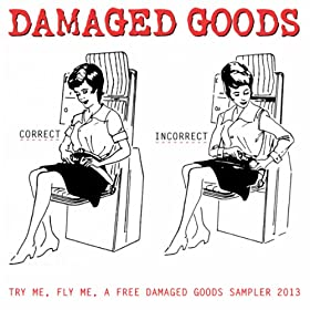 I Am Damaged Goods Damaged Goods Sampler 2013