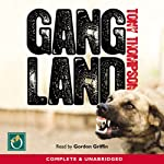 Gang Land: From Footsoldiers to Kingpins | Tony Thompson