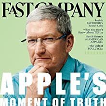 Audible Fast Company, September 2016 Periodical by Fast Company Narrated by Ken Borgers