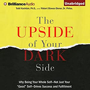 The Upside of Your Dark Side Audiobook