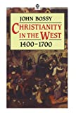 Christianity in the West 1400-1700 (Opus S)