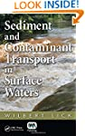 Sediment and Contaminant Transport in...