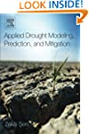 Applied Drought Modeling, Prediction,...