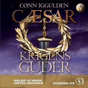 Cæsar - Krigens guder [Caesar - War Gods] | [Conn Iggulden, Mich Vraa (translator)]