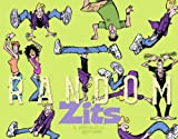 Random Zits: A Zits Treasury (0740746693) by Borgman, Jim