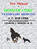 img - for New Manual of HOMEOPATHIC VETERINARY MEDICINE: homeopathy book / textbook / text book
