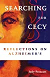 Searching for Cecy: Reflections on Alzheimer's