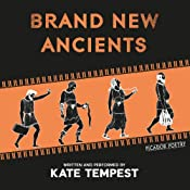Brand New Ancients | [Kate Tempest]
