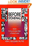 Before Stonewall: Activists for Gay a...