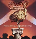 Gold Turkey: National Lampoon Radio Hour/Greatest Hits