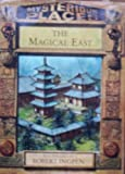 Magical East (Mysterious Places)