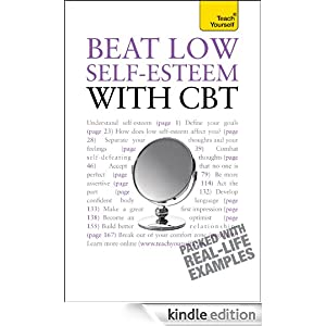 Beat Low Self-Esteem With CBT: Teach Yourself