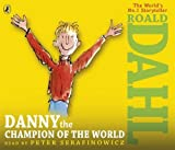Roald Dahl Danny the Champion of the World (Audio Book)